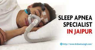 Sleep Apnea Specialist in Jaipur
